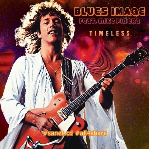 Blues Image - Timeless (2017)