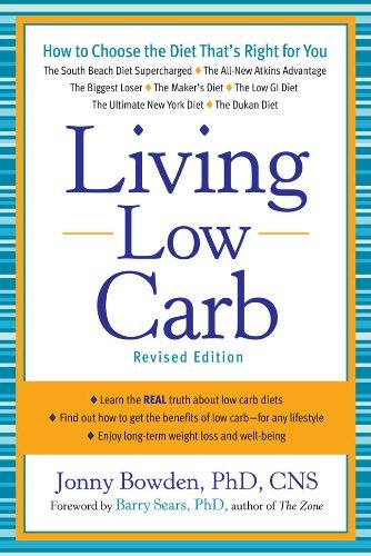 Living Low Carb Controlled-Carbohydrate Eating for Long-Term Weight Loss