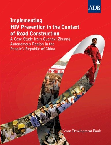 Implementing HIV Prevention in the Context of Road Construction: A Case Study from Guangxi Zhuang