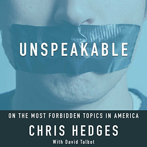 Unspeakable: On the Most Forbidden Topics in America (Audiobook)