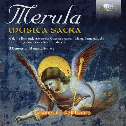 Il Demetrio & Maurizio Schiavo - Merula Musica Sacra (2017)