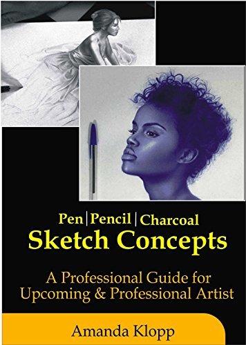 Pen, Pencil, Charcoal Sketch Concepts