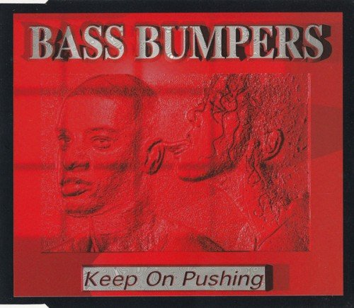 Bass Bumpers - Keep On Pushing (1995) (FLAC)