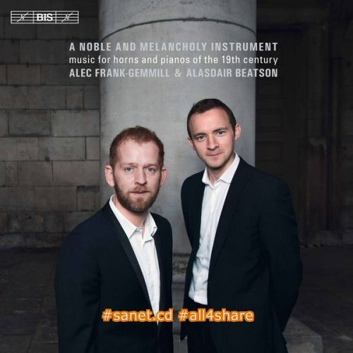 Alec Frank-Gemmill & Alasdair Beatson - A Noble & Melancholy Instrument (2017)