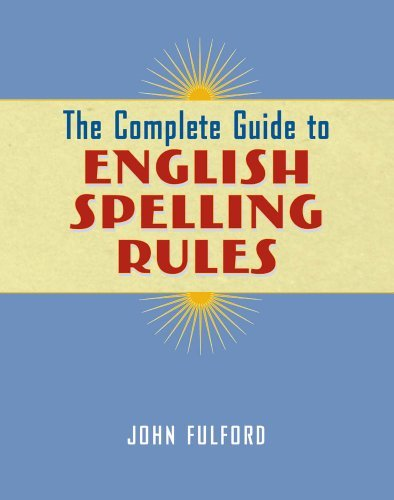The Complete Guide to English Spelling Rules!