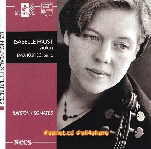 Isabelle Faust & Ewa Kupiec - Bartok Sonates Pour Violon (1997)