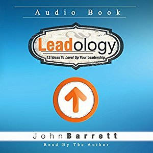 Leadology: 12 Ideas to Level Up Your Leadership (Audiobook)