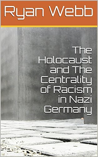 The Holocaust and the Centrality of Racism in Nazi Germany