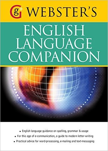 Webster's English Language Companion: English language guidance and communicating in English