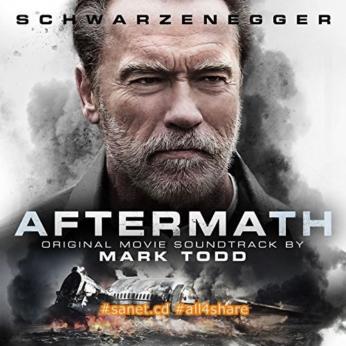 Mark Todd - Aftermath (Original Motion Picture Soundtrack) (2017)