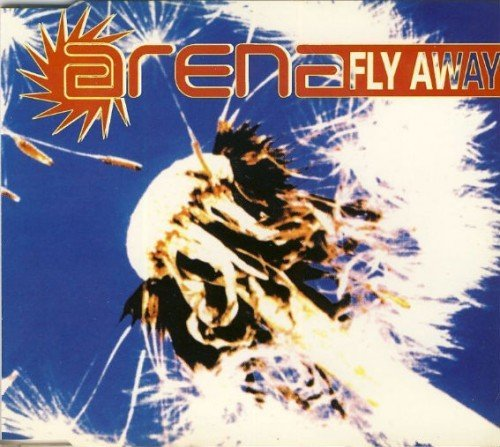 Arena - Fly Away (1994) (FLAC)
