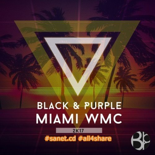 VA - Black & Purple Miami WMC 2K17 (2017)