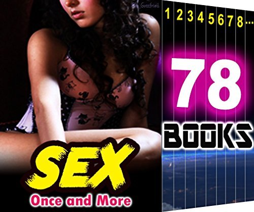 SEX Once and More 78 Books Mega Bundle Hot Girl Wanting Couple Taboo Stories