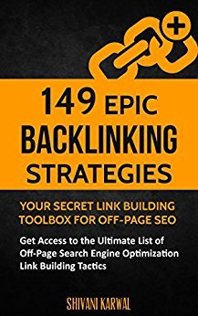 149 Epic Backlinking Strategies: Your Secret Link Building Toolbox for Off-Page SEO