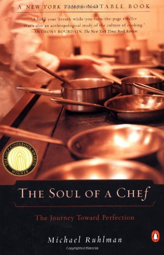 The Soul of a Chef: The Journey Toward Perfection!