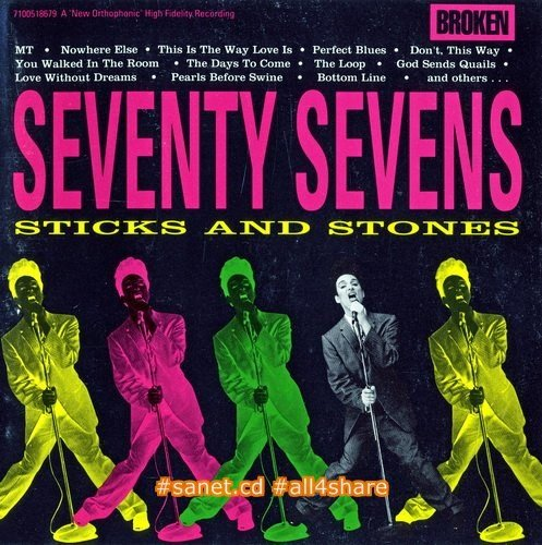 The 77s (The Seventy Sevens) - Sticks And Stones (1990) Lossless