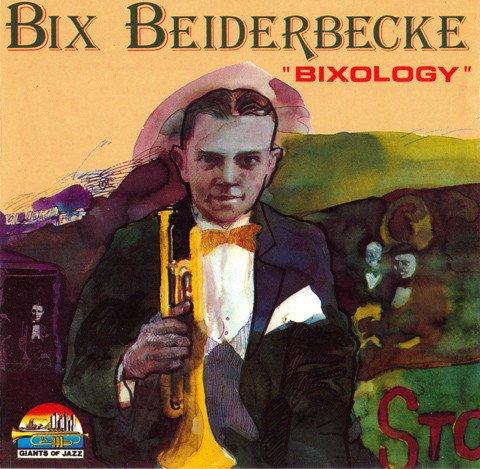 Bix Beiderbecke - Bixology (1990) (FLAC)