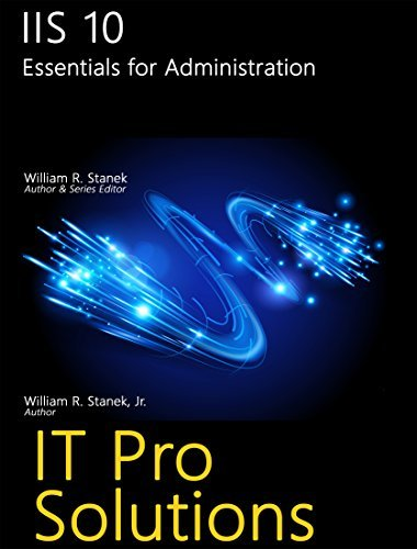 Download IIS 10: Essentials for Administration (IT Pro