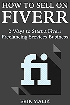 Erik Malik – How to Sell on Fiverr