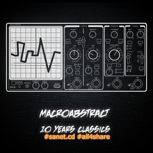 Macro Abstract - 10 Years Classics (2017)