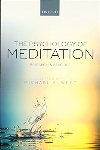 The Psychology of Meditation Research and Practice