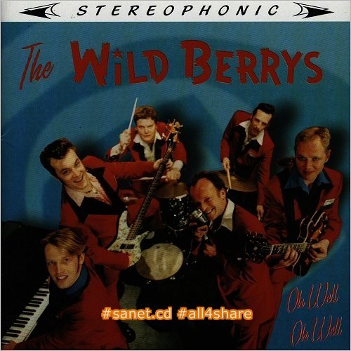The Wild Berrys - Oh Well Oh Well Tribute To Chuck Berry (2002)