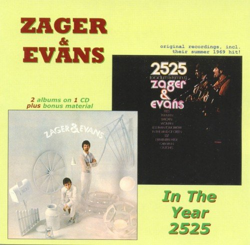 Zager & Evans - In The Year 2525 (2007) (FLAC)