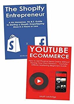 Making Money Through Shopify or YouTube Marketing 2 Book Money Making Bundle