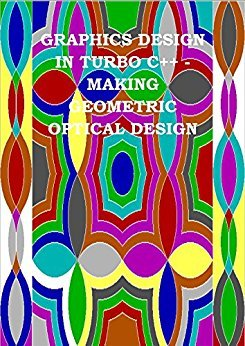 Graphics Design in Turbo C++ - Making Geometric Optical Design