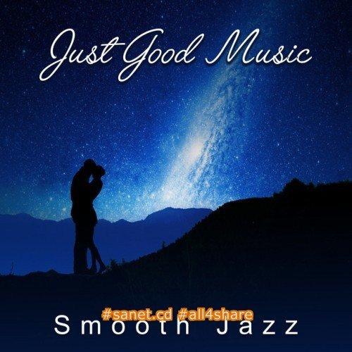 VA - Just Good Music (2017) Mp3