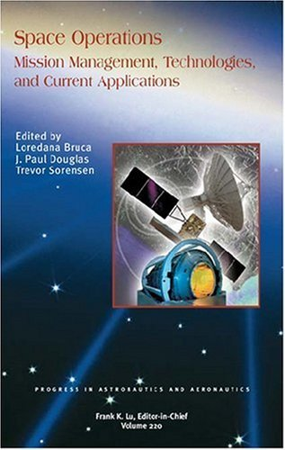 Space Operations Mission Management, Technologies, and Current Applications