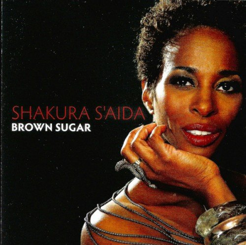 Shakura S'Aida - Brown Sugar (2010) (APE)