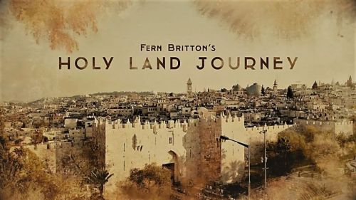 BBC - Fern Britton's Holy Land Journey (2017) 720p HDTV x264-MVGroup