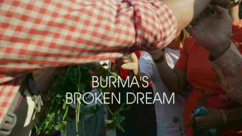 Channel 4 - Unreported World: Burma's Broken Dream (2017) 720p HDTV x264-QPEL