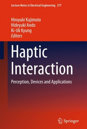 Haptic Interaction Perception, Devices and Applications (EPUB)