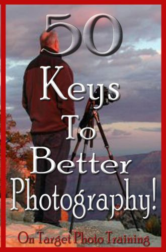 50 Keys To Better Photography!!