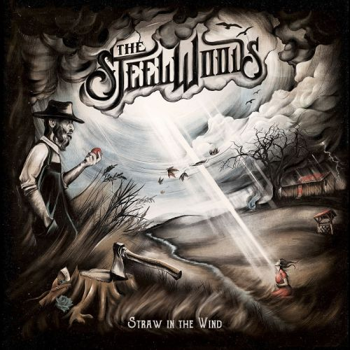The Steel Woods - Straw in the Wind (2017)