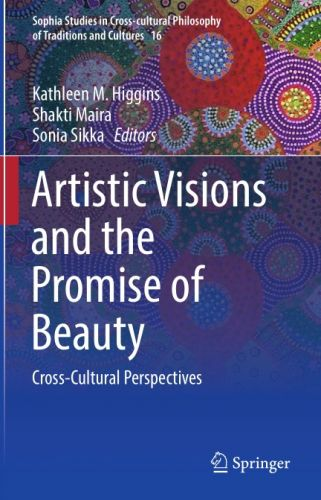 Artistic Visions and the Promise of Beauty: Cross-Cultural Perspectives