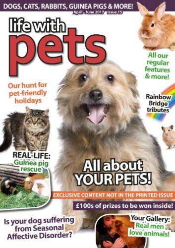 Life With Pets - Issue 15 - April-June 2017