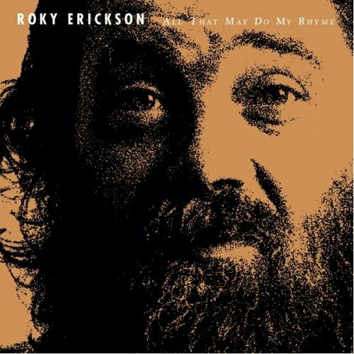 Roky Erickson - All That May Do My Rhyme (2017)