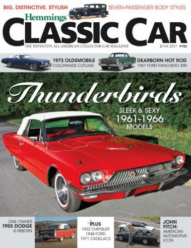 Hemmings Classic Car - Issue 153 - June 2017