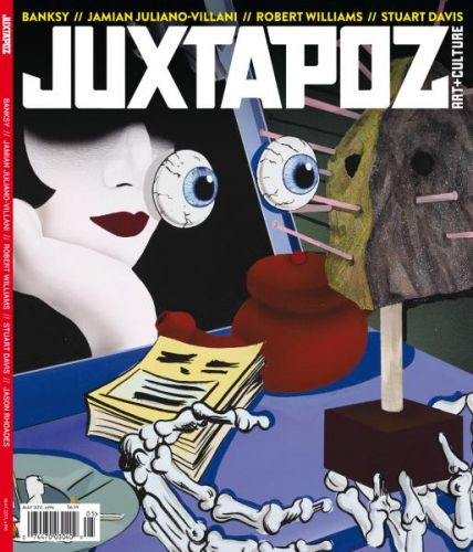 Juxtapoz Art & Culture - Issue 196 - May 2017