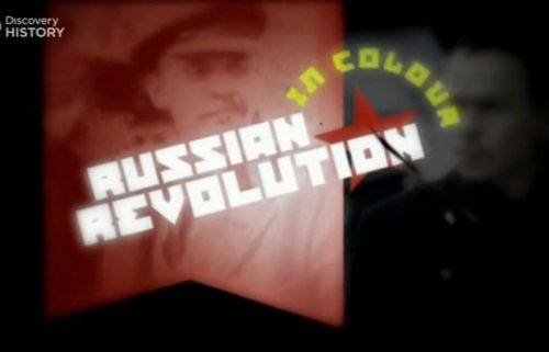 Discovery Channel The Russian Revolution in Colour 2004 PDTV x264 AAC MVGroup