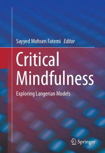 Critical Mindfulness: Exploring Langerian Models