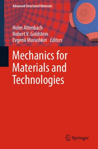 Mechanics for Materials and Technologies