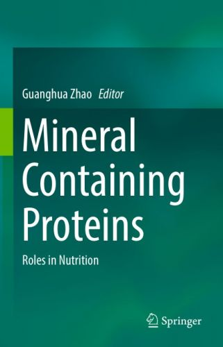 Mineral Containing Proteins Roles in Nutrition