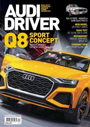 Audi Driver -- April 2017