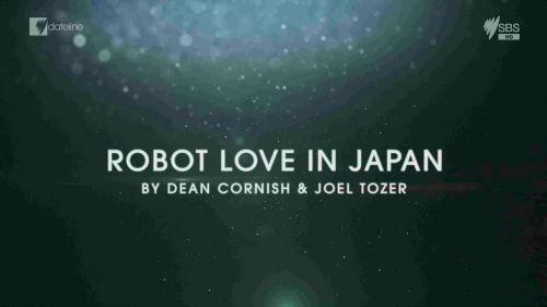 Dateline: Robot Love In Japan (2017) 720p HDTV x264-CBFM