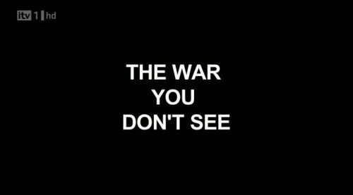 ITV - The War You Don't See (2010) 720p HDTV x264-MVGroup