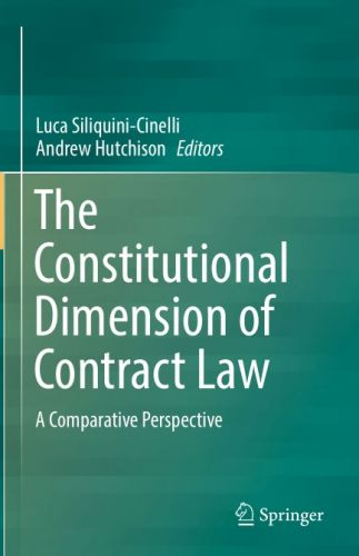 The Constitutional Dimension of Contract Law A Comparative Perspective